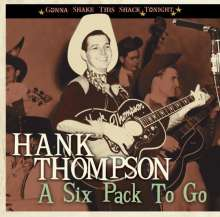 Hank Thompson: A Six Pack To Go, CD