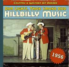 Dim Lights, Thick Smoke & Hillbilly Music 1956, CD
