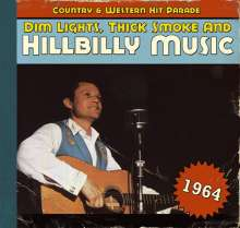 Dim Lights, Thick Smoke & Hillbilly Music 1964, CD