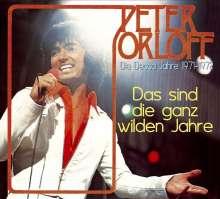 Peter Orloff: Das sind die ganz wilden Jahre, CD