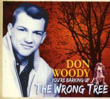 Don Woody: You're Barking Up The Wrong Tree, CD