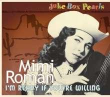 Mimi Roman: I'm Ready If You're Willing (Juke Box Pearls), CD