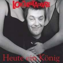 Die Lokalmatadore: Heute ein König, LP