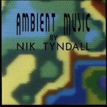 Nik Tyndall: Ambient Music, CD