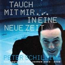 Peter Schilling: Tauch mit mir...in eine neue Zeit, CD