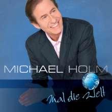 Michael Holm: Mal die Welt, CD