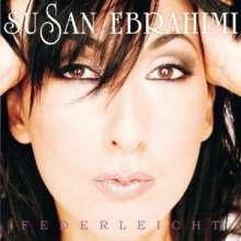 Susan Ebrahimi: Federleicht, CD