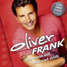 Oliver Andreas Frank: Ich wette auf dich und mich: Das Beste aus 25 Jahren, CD