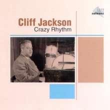 Cliff Jackson: Crazy Rhythm, CD