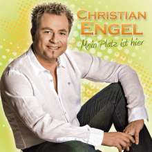 Christian Engel: Mein Platz ist hier, CD