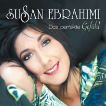 Susan Ebrahimi: Das perfekte Gefühl, CD