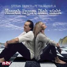 Stefan Zauner & Petra Manuela: Mensch ärgere Dich nicht, CD