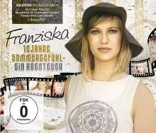 Franziska: 10 Jahre Sommergefühl: Ein Abenteuer (Fan-Edition), 2 CDs