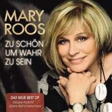 Mary Roos: Zu schön um wahr zu sein: Das neue Best Of, 2 CDs