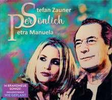Zauner, Stefan & Manuela, Petra: Persönlich, CD
