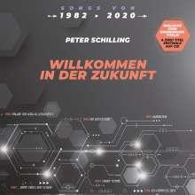 Peter Schilling: Willkommen in der Zukunft, CD