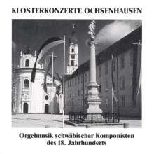Schwäbische Orgelmusik des 18.Jh., CD