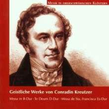 Conradin Kreutzer (1780-1849): Geistliche Werke, CD