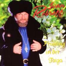 Ivan Rebroff: Frühling in der Taiga, CD