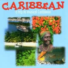 Karibik - Caribbean-A Trip To Musical Caribbean, CD