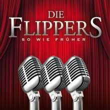 Die Flippers: So wie früher, CD