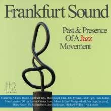 Frankfurt Sound Past & Presence Of A Jazz Moment, 2 CDs