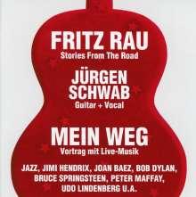 Fritz Rau & Jürgen Schwab: Mein Weg, 2 CDs