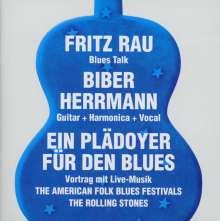 Fritz Rau & Bieber Herrmann: Ein Plädoyer für den Blues, 2 CDs