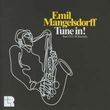 Emil Mangelsdorff (geb. 1925): Tune In!: Best Of L + R Records, CD