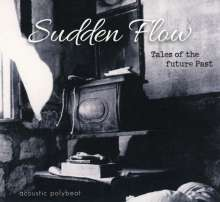 Sudden Flow: Tales Of The Future Past, CD