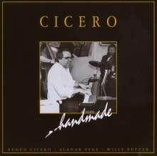 Eugen Cicero (geb. 1940): Handmade, CD