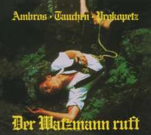 Wolfgang Ambros: Der Watzmann ruft, CD