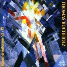 Thomas Buchholz (geb. 1961): Kammersymphonien VI-IX, CD