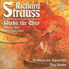 Richard Strauss (1864-1949): Chorwerke a cappella, CD