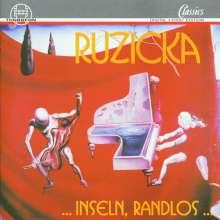 Peter Ruzicka (geb. 1948): ... Inseln, Randlos..., CD