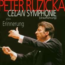Peter Ruzicka (geb. 1948): Celan Symphonie, CD