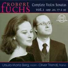 Robert Fuchs (1847-1927): Sämtliche Violinsonaten Vol.1, CD
