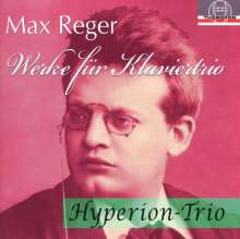 Max Reger (1873-1916): Werke für Klaviertrio, CD