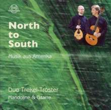 Duo Trekel-Tröster - North to South/Musik aus Amerika, CD
