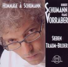 Franz Vorraber - Hommage a Schumann, CD