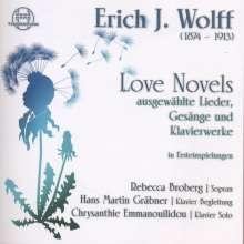 """Erich J. Wolff (1874-1913): Klavierwerke, Lieder & Gesänge """"Love Novels"""", 2 CDs"""