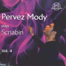 Pervez Mody plays Alexander Scriabin Vol.4, CD