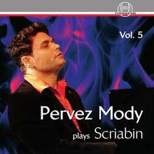 Pervez Mody plays Alexander Scriabin Vol.5, CD