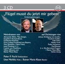 Flügel musst du jetzt mir geben!, 3 CDs