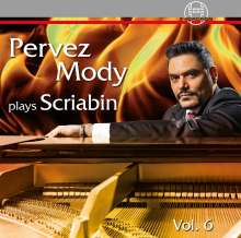 Pervez Mody plays Alexander Scriabin Vol.6, CD