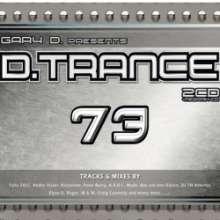 Gary D. Presents D. Trance 73, 3 CDs