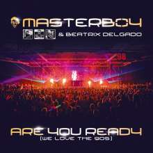 Masterboy & Beatrix Delgado: Are You Ready (We Love The 90s), Maxi-CD