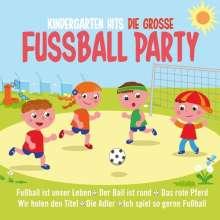 Kindergarten Hits: Die große Fußball Party, 2 CDs
