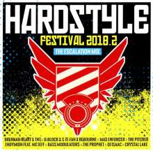 Hardstyle Festival 2018.2: The Escalation Mix, 2 CDs