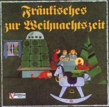 Fränkisches zur Weihnachtszeit, CD